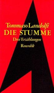 Tommaso Landolfi - Die Stumme