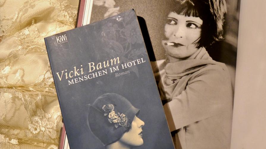 Vicky Baum: Menschen im Hotel