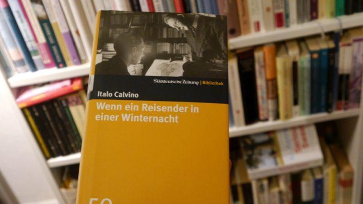 Wenn ein Reisender in einer Winternacht von Italo Calvino