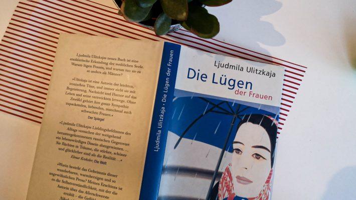 Ljudmila Ulitzkaja: Die Lügen der Frauen
