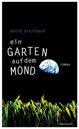 Ein Garten auf dem Mond