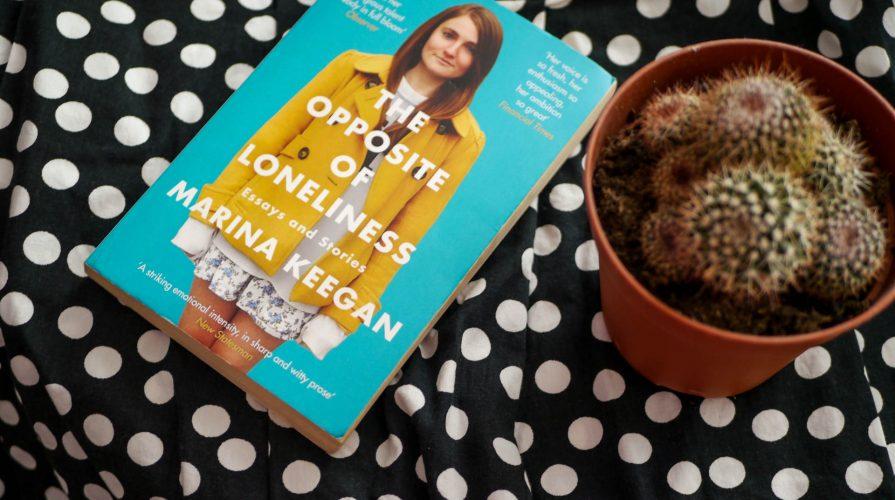 Marina Keegan: The Opposite of Loneliness