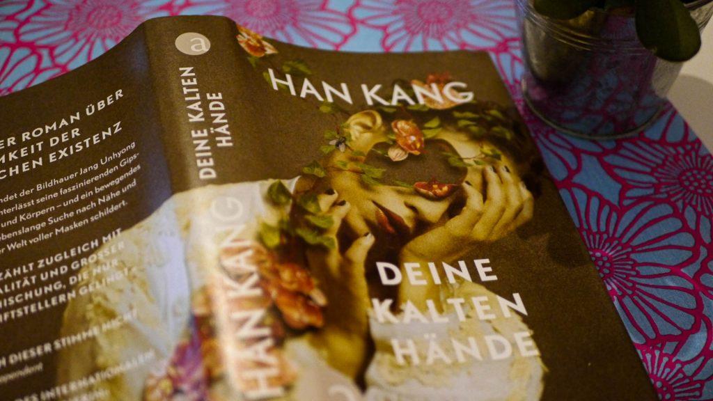 """Eines von Han Kangs frühen Werken: der Künstlerroman """"Deine kalten Hände"""""""
